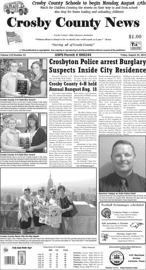 Primary view of object titled 'Crosby County News (Ralls, Tex.), Vol. 125, No. 33, Ed. 1 Friday, August 24, 2012'.