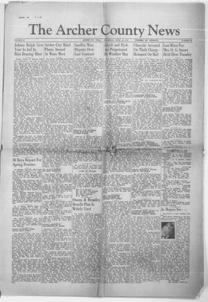 Primary view of object titled 'The Archer County News (Archer City, Tex.), Vol. 29, No. 30, Ed. 1 Thursday, April 18, 1940'.