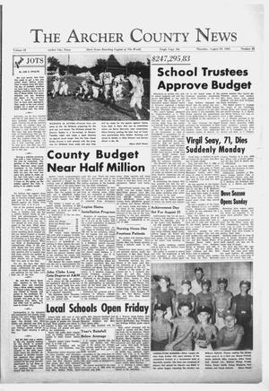 Primary view of object titled 'The Archer County News (Archer City, Tex.), Vol. 49, No. 35, Ed. 1 Thursday, August 29, 1963'.