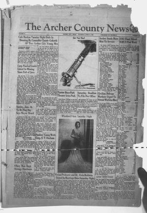 Primary view of object titled 'The Archer County News (Archer City, Tex.), Vol. 31, No. 38, Ed. 1 Thursday, June 11, 1942'.