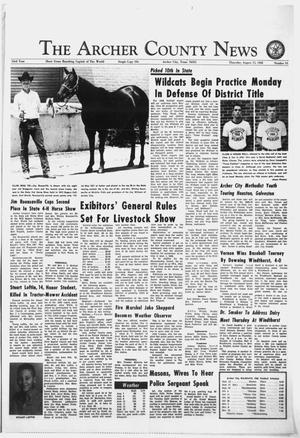 Primary view of object titled 'The Archer County News (Archer City, Tex.), Vol. 53, No. 33, Ed. 1 Thursday, August 15, 1968'.