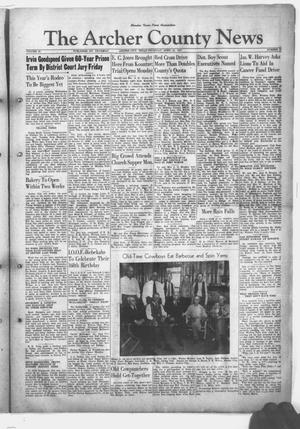 Primary view of object titled 'The Archer County News (Archer City, Tex.), Vol. 33, No. 17, Ed. 1 Thursday, April 24, 1947'.