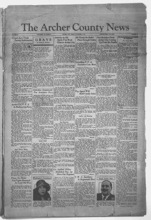 Primary view of object titled 'The Archer County News (Archer City, Tex.), Vol. 21, No. 17, Ed. 1 Friday, November 6, 1931'.