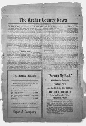 Primary view of object titled 'The Archer County News (Archer City, Tex.), Vol. 10, No. 30, Ed. 1 Thursday, November 11, 1920'.