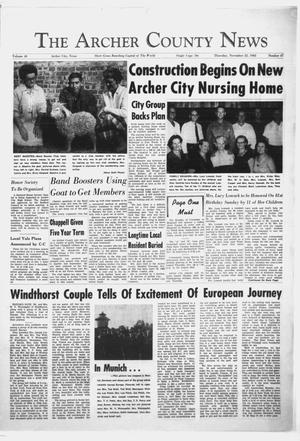 Primary view of object titled 'The Archer County News (Archer City, Tex.), Vol. 48, No. 47, Ed. 1 Thursday, November 22, 1962'.