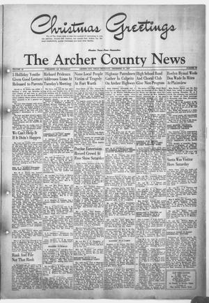 Primary view of object titled 'The Archer County News (Archer City, Tex.), Vol. 34, No. 51, Ed. 1 Thursday, December 25, 1947'.