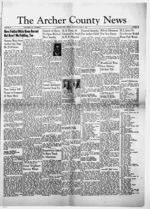 Primary view of object titled 'The Archer County News (Archer City, Tex.), Vol. 39, No. 25, Ed. 1 Thursday, June 11, 1953'.