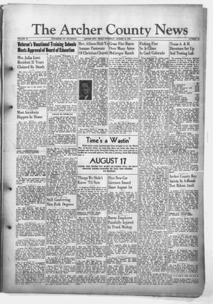 Primary view of object titled 'The Archer County News (Archer City, Tex.), Vol. 32, No. 32, Ed. 1 Thursday, August 8, 1946'.