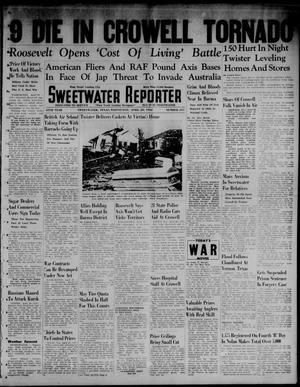 Primary view of object titled 'Sweetwater Reporter (Sweetwater, Tex.), Vol. 45, No. 247, Ed. 1 Wednesday, April 29, 1942'.