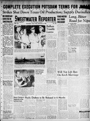 Primary view of object titled 'Sweetwater Reporter (Sweetwater, Tex.), Vol. 48, No. 223, Ed. 1 Friday, September 21, 1945'.