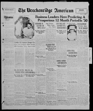 Primary view of object titled 'The Breckenridge American (Breckenridge, Tex.), Vol. 10, No. 30, Ed. 1, Sunday, January 5, 1930'.