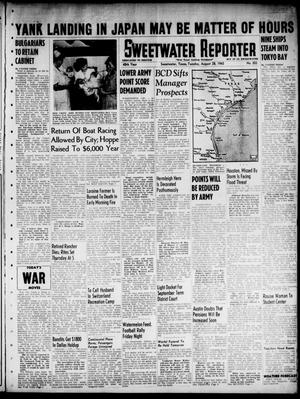 Primary view of object titled 'Sweetwater Reporter (Sweetwater, Tex.), Vol. 48, No. 203, Ed. 1 Tuesday, August 28, 1945'.