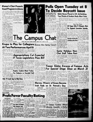 Primary view of object titled 'The Campus Chat (Denton, Tex.), Vol. 34, No. 38, Ed. 1 Friday, March 16, 1951'.
