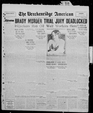 Primary view of object titled 'The Breckenridge American (Breckenridge, Tex.), Vol. 10, No. 57, Ed. 1, Wednesday, February 5, 1930'.