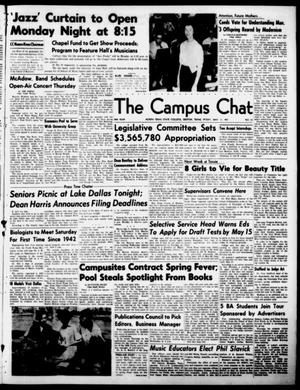 Primary view of object titled 'The Campus Chat (Denton, Tex.), Vol. 34, No. 51, Ed. 1 Friday, May 11, 1951'.