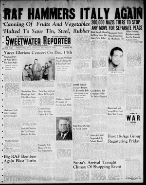 Primary view of object titled 'Sweetwater Reporter (Sweetwater, Tex.), Vol. 45, No. 303, Ed. 1 Thursday, December 10, 1942'.