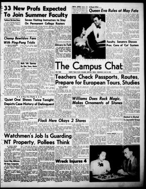 Primary view of object titled 'The Campus Chat (Denton, Tex.), Vol. 33, No. 51, Ed. 1 Wednesday, May 10, 1950'.