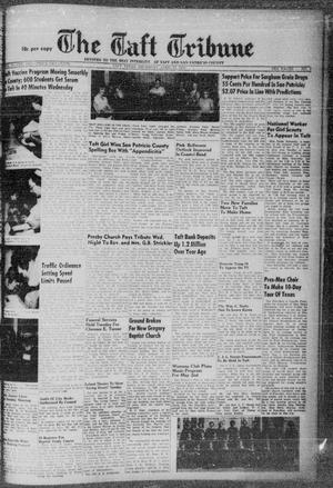 Primary view of object titled 'The Taft Tribune (Taft, Tex.), Vol. 33, No. 7, Ed. 1 Thursday, April 21, 1955'.