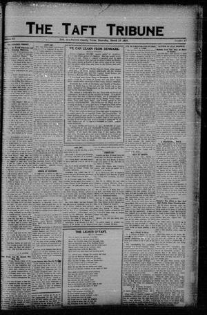 Primary view of object titled 'The Taft Tribune (Taft, Tex.), Vol. 2, No. 47, Ed. 1 Thursday, March 22, 1923'.