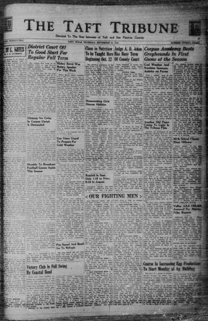 Primary view of object titled 'The Taft Tribune (Taft, Tex.), Vol. 22, No. 23, Ed. 1 Thursday, September 24, 1942'.