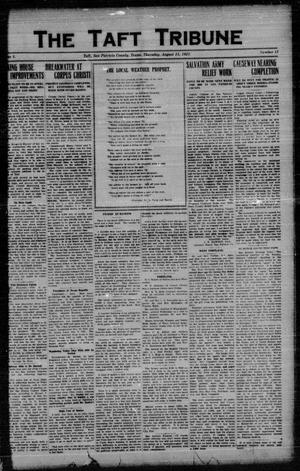 Primary view of object titled 'The Taft Tribune (Taft, Tex.), Vol. 1, No. 15, Ed. 1 Thursday, August 11, 1921'.