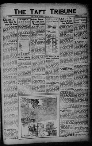 Primary view of object titled 'The Taft Tribune (Taft, Tex.), Vol. 11, No. 37, Ed. 1 Thursday, January 28, 1932'.