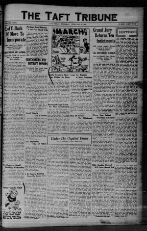 Primary view of object titled 'The Taft Tribune (Taft, Tex.), Vol. 8, No. 44, Ed. 1 Thursday, February 28, 1929'.