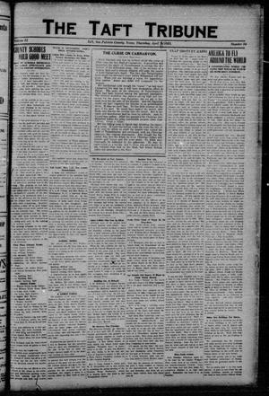 Primary view of object titled 'The Taft Tribune (Taft, Tex.), Vol. 2, No. 50, Ed. 1 Thursday, April 12, 1923'.