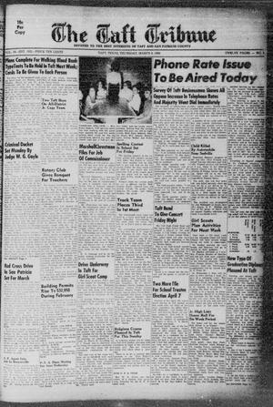 Primary view of object titled 'The Taft Tribune (Taft, Tex.), Vol. 34, No. 1, Ed. 1 Thursday, March 8, 1956'.