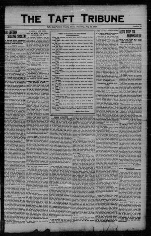 Primary view of object titled 'The Taft Tribune (Taft, Tex.), Vol. 1, No. 12, Ed. 1 Thursday, July 21, 1921'.