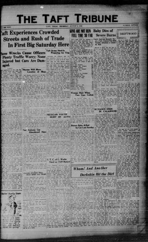 Primary view of object titled 'The Taft Tribune (Taft, Tex.), Vol. 9, No. 15, Ed. 1 Thursday, August 8, 1929'.