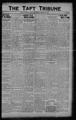Primary view of object titled 'The Taft Tribune (Taft, Tex.), Vol. 1, No. 22, Ed. 1 Thursday, September 29, 1921'.