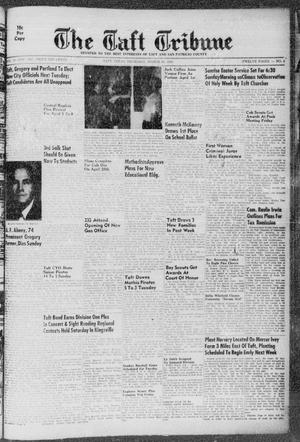 Primary view of object titled 'The Taft Tribune (Taft, Tex.), Vol. 34, No. 4, Ed. 1 Thursday, March 29, 1956'.