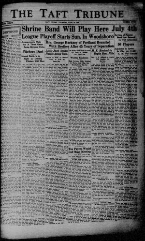 Primary view of object titled 'The Taft Tribune (Taft, Tex.), Vol. 12, No. 7, Ed. 1 Thursday, June 16, 1932'.