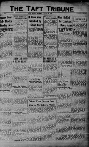 Primary view of object titled 'The Taft Tribune (Taft, Tex.), Vol. 9, No. 18, Ed. 1 Thursday, August 29, 1929'.