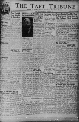 Primary view of object titled 'The Taft Tribune (Taft, Tex.), Vol. 22, No. 49, Ed. 1 Thursday, March 25, 1943'.