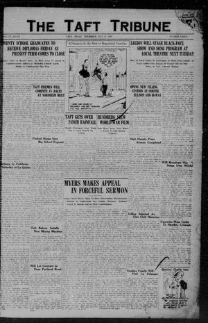 Primary view of object titled 'The Taft Tribune (Taft, Tex.), Vol. 8, No. 3, Ed. 1 Thursday, May 17, 1928'.
