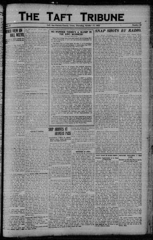 Primary view of object titled 'The Taft Tribune (Taft, Tex.), Vol. 2, No. 24, Ed. 1 Thursday, October 12, 1922'.
