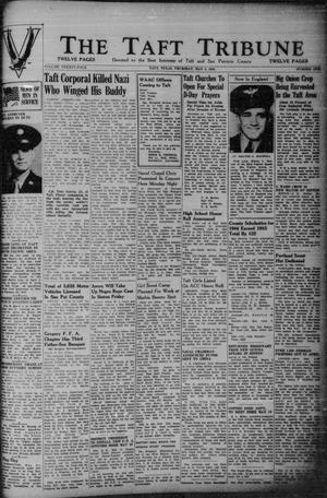 Primary view of object titled 'The Taft Tribune (Taft, Tex.), Vol. 24, No. 1, Ed. 1 Thursday, May 4, 1944'.