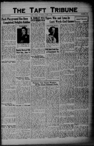 Primary view of object titled 'The Taft Tribune (Taft, Tex.), Vol. 11, No. 6, Ed. 1 Thursday, June 11, 1931'.