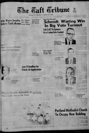 Primary view of object titled 'The Taft Tribune (Taft, Tex.), Vol. 40, No. 35, Ed. 1 Wednesday, June 6, 1962'.