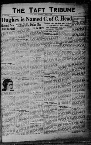 Primary view of object titled 'The Taft Tribune (Taft, Tex.), Vol. 9, No. 50, Ed. 1 Thursday, April 17, 1930'.