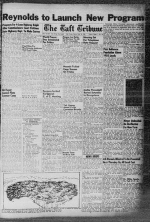 Primary view of object titled 'The Taft Tribune (Taft, Tex.), Vol. 33, No. 50, Ed. 1 Thursday, February 16, 1956'.