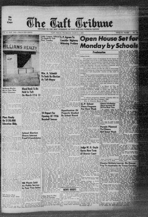 Primary view of object titled 'The Taft Tribune (Taft, Tex.), Vol. 33, No. 52, Ed. 1 Thursday, March 1, 1956'.