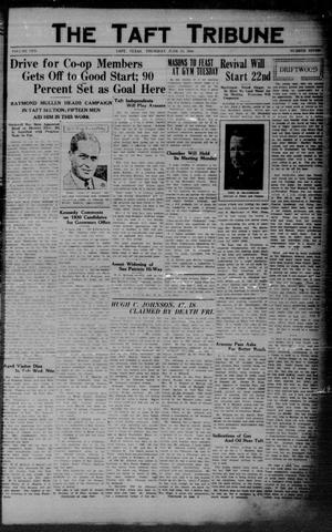 Primary view of object titled 'The Taft Tribune (Taft, Tex.), Vol. 10, No. 7, Ed. 1 Thursday, June 19, 1930'.