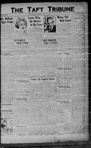 Primary view of object titled 'The Taft Tribune (Taft, Tex.), Vol. 9, No. 45, Ed. 1 Thursday, March 13, 1930'.