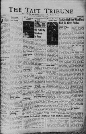 Primary view of object titled 'The Taft Tribune (Taft, Tex.), Vol. 21, No. 10, Ed. 1 Thursday, June 26, 1941'.