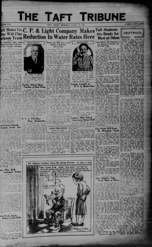 Primary view of object titled 'The Taft Tribune (Taft, Tex.), Vol. 10, No. 45, Ed. 1 Thursday, March 19, 1931'.