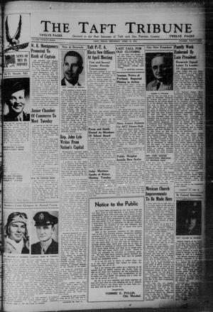 Primary view of object titled 'The Taft Tribune (Taft, Tex.), Vol. 24, No. 49, Ed. 1 Thursday, April 19, 1945'.