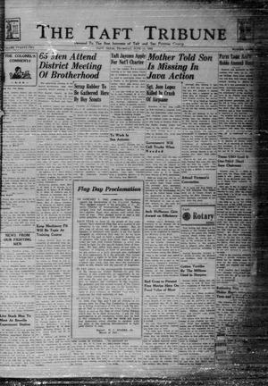 Primary view of object titled 'The Taft Tribune (Taft, Tex.), Vol. 22, No. 8, Ed. 1 Thursday, June 11, 1942'.